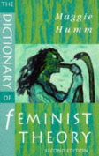 Dictionary Of Feminist Theory