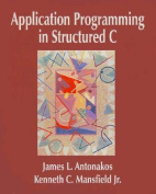 Application Programming in Structured C