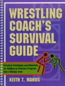 Wrestling Coach's Survival Guide