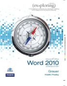 Exploring Microsoft Office Word 2010 Introductory