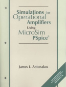 Simulations for Operational Amplifiers Using MicroSim PSpice
