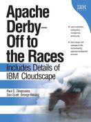 Apache Derby -- Off to the Races