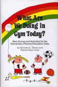 What are We Doing in Gym Today?