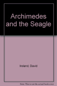Archimedes and the Seagle