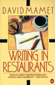 Writing in Restaurants; Exuvial Magic; Life in the Theater