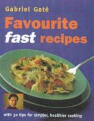 Gabriel Gate's Favourite Fast Recipes