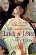 The Lives of Jesus (BBC Books)