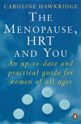 Menopause, HRT and You
