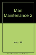 Man Maintenance 2