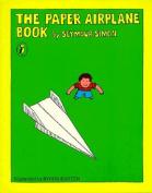Simon Seymour : Paper Airplane Book (USA)