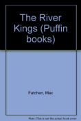 The River Kings (Puffin books)