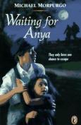 Waiting for Anya