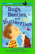 Bugs, Beetles & Butterflies