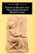 Poems of Heaven and Hell from Ancient Mesopotamia