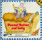 Westcott Nadine B. : Peanut Butter and Jelly