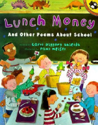 Lunch Money And Other Poems About School