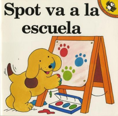 Spot Goes to School: Spot Va A