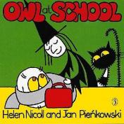 Owl at School (Meg and Mog)