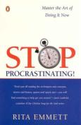 Stop Procrastinating!