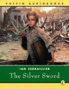 The Silver Sword  [Audio]