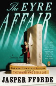 The Eyre Affair (Thursday Next Novels