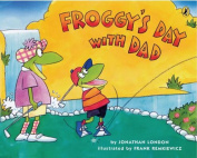 Froggy's Day with Dad (Froggy)