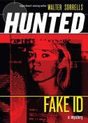 Fake Id (Hunted