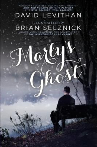 Marly's Ghost by David Levithan.