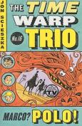 Marco? Polo! (Time Warp Trio)
