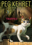 Trapped! (Pete the Cat)