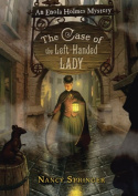 The Case of the Left-Handed Lady (Enola Holmes Mystery