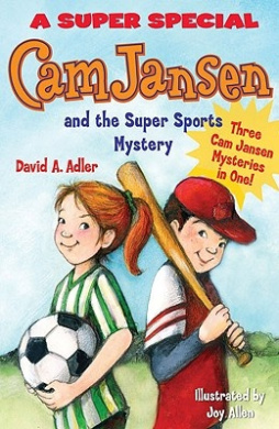 Cam Jansen: The Sports Day Mysteries: A Super Special (Cam Jansen: A Super Special)