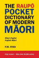 The Raupo Pocket Dictionary Of Modern Maori,