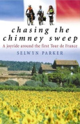 Chasing the Chimney Sweep