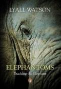 Elephantoms