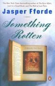 Something Rotten (Thursday Next Novels