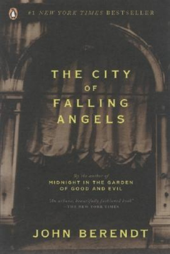 The City of Falling Angels by John Berendt.