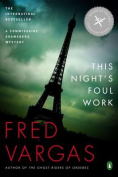 This Night's Foul Work (Chief Inspector Adamsberg Mysteries