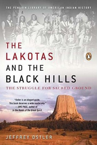 The Lakotas and the Black Hills: The Struggle for Sacred Ground.