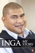 Inga: My Story