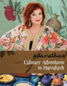 Culinary Adventures in Marrakech [Paperback]