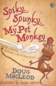 Spiky, Spunky, My Pet Monkey