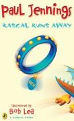 Rascal Runs Away