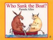Who Sank The Boat? [Board book]