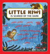 Little Kiwi Is Scared Of The Dark