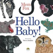 Hello Baby! [Board book]