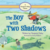 The Boy With Two Shadows,