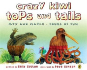 Crazy Kiwi Tops and Tails