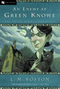 An Enemy at Green Knowe (Green Knowe Chronicles