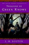 Treasure of Green Knowe (Green Knowe Chronicles